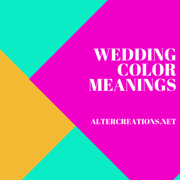 Wedding Color Meanings